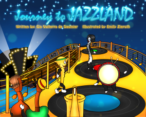 Journey to Jazzland by Gia Volterra de Saulnier