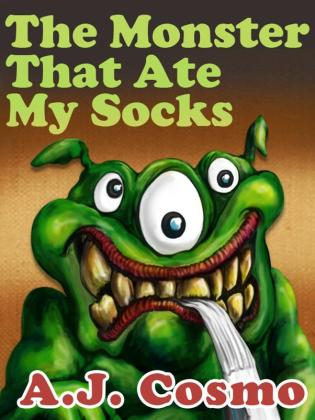 The Monster That Ate My Socks by A.S. Cosmo