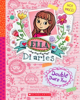 Doube Dare You - The Ella Diaries by Meredith Costain