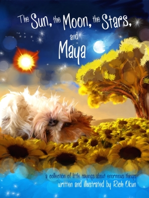 The Sun, The Moon, The Stars, and Maya by Rich Okun